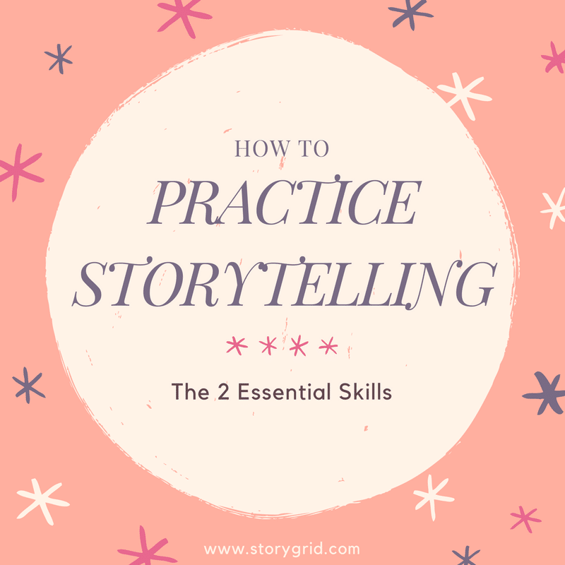 How to Practice Storytelling