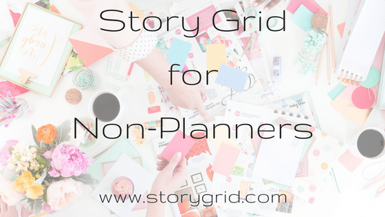 Story Grid for Non-Planners
