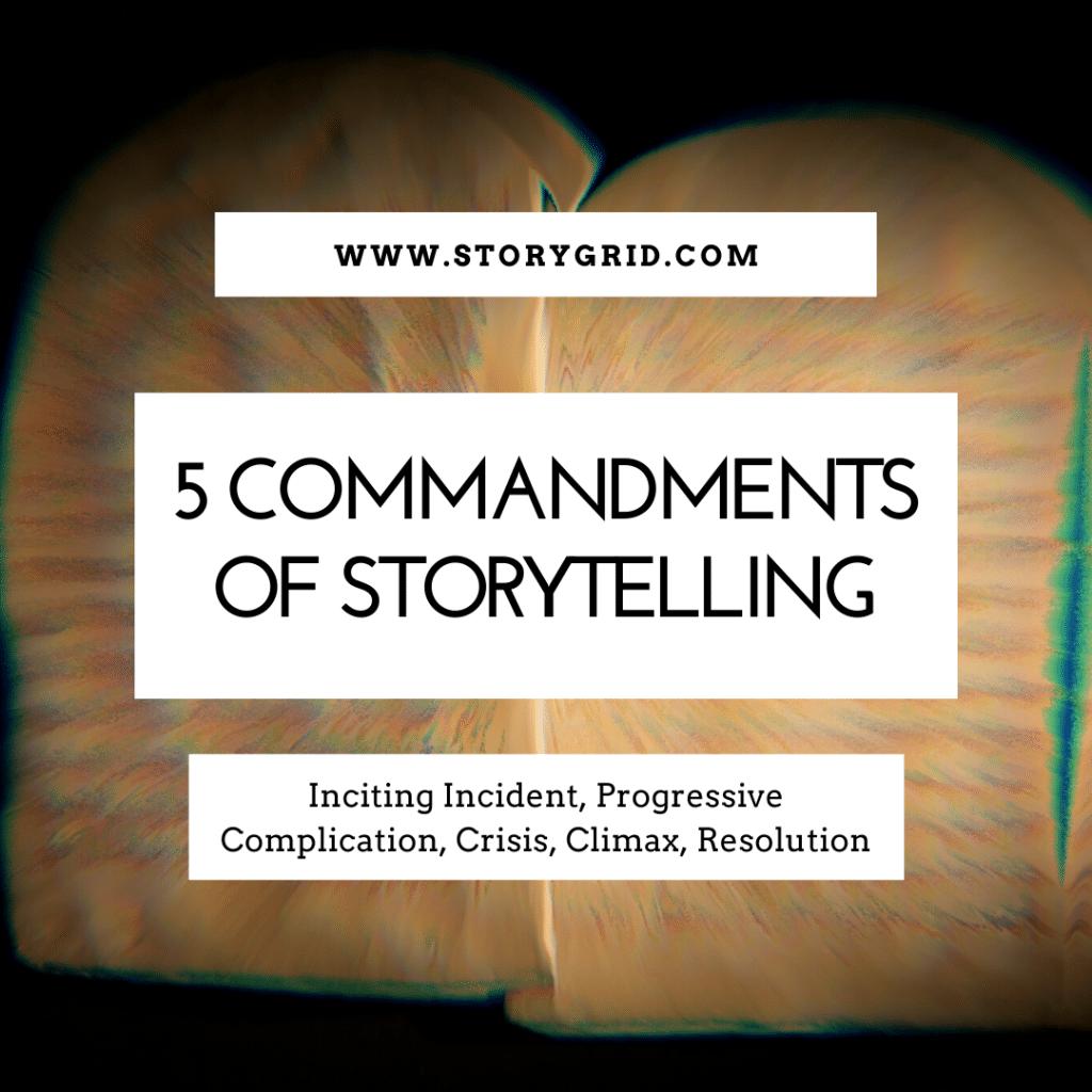 5 Commandments of Storytelling